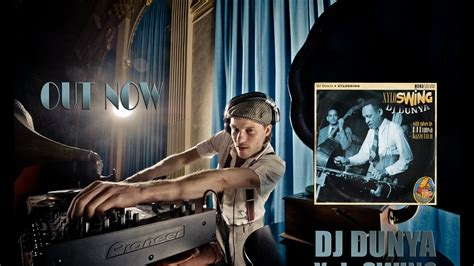 electro swing dj electro swing dj dunya xyloswing official video