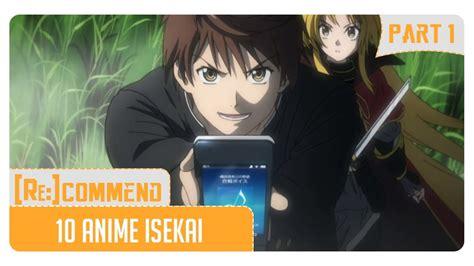 anime isekai terbaik rekomendasi 10 anime isekai terbaik part 1 youtube