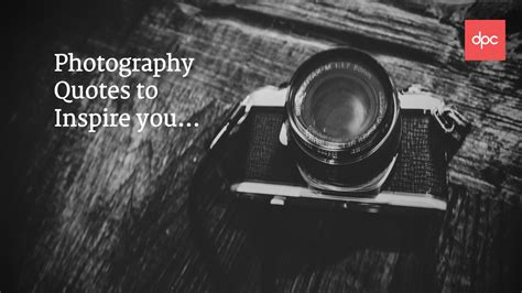 Lens Quotes photography quotes quotes of the day