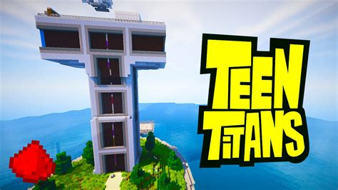 teen titans house minecraft teen titans redstone tower w 30 redstone doovi