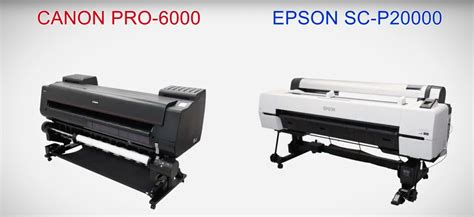 Printer Epson Vs Canon my large format printer