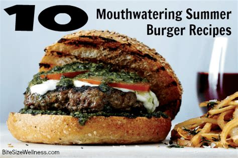 10 mouthwatering summer burger recipes dash of wellness