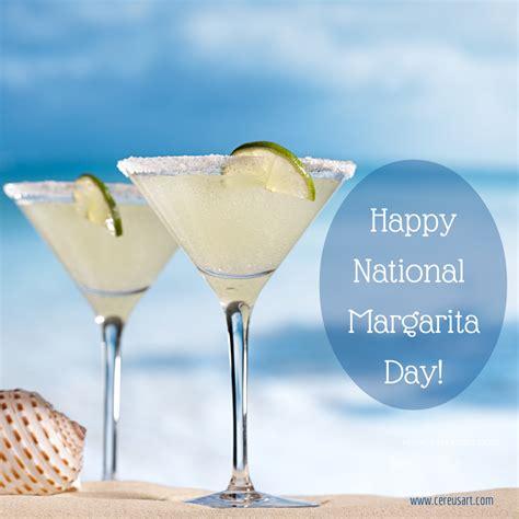 national margarita day national margarita day feb