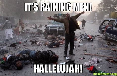 Its Raining Make Me A Supermodels Boys by It S Raining Hallelujah Make A Meme