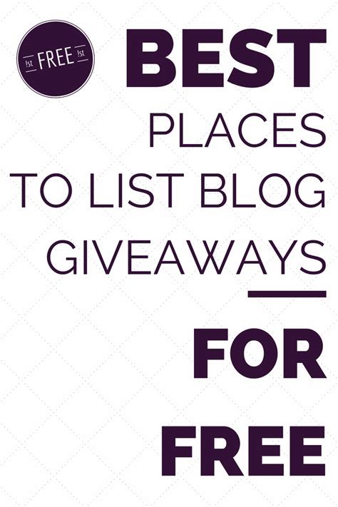 List Of Blog Giveaways - best places to list blog giveaways and contests for free