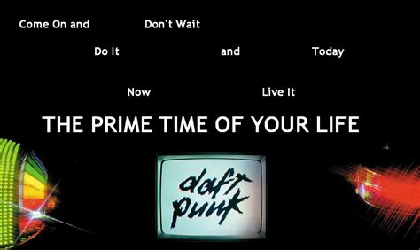 daft punk prime time of your life the prime time of your life by aperaturescience on deviantart