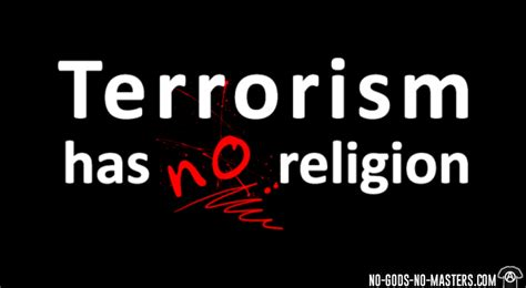 Kaos Terrorism Has No Religion tshirt terrorism has no religion no gods no