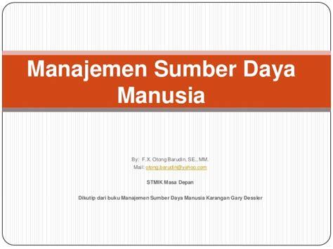Manajemen Sumberdaya Manusia Heri Daya bab 1 peranan strategis msdm