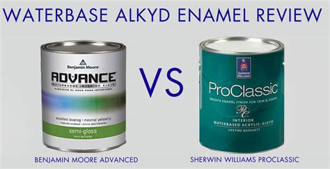 waterbased enamel review advance by benjamin paint vs proclassic by sherwin williams