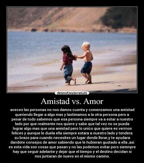 imagenes de amor y amistad sexis amistad vs amor desmotivaciones