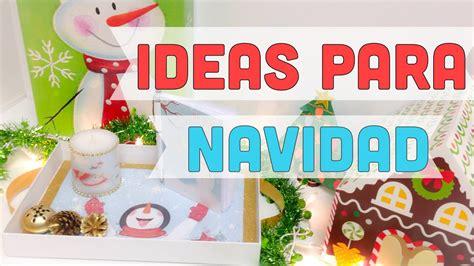manualidades decoracion navidad ideas para navidad ideas decoraci 243 n para navidad