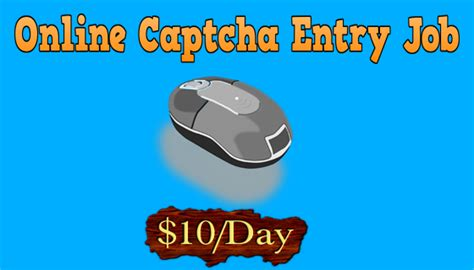 Free Online Captcha Entry Work From Home - top 10 free online captcha entry job to earn daily 30