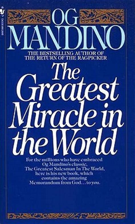 The Greatest Miracle The Greatest Miracle In The World By Og Mandino Reviews Discussion Bookclubs Lists