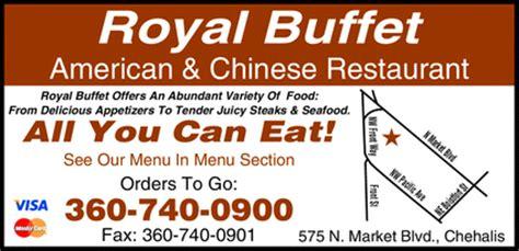 Royal Buffet American Chinese Restaurant Chehalis Wa Royal Buffet Coupon