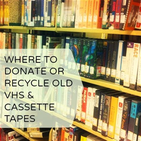 where to donate a used where to donate or recycle vhs cassette tapes wci