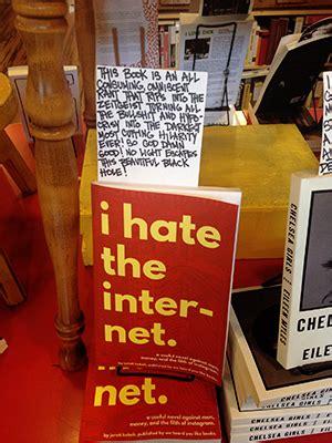 the hating a novel i the a novel by jarett kobek we heard