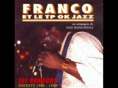 wallow franco and tp ok jazz mabele ntolu franco et tp ok jazz youtube