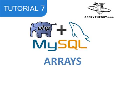 tutorial php 7 tutorial php mysql 7 arrays arreglos