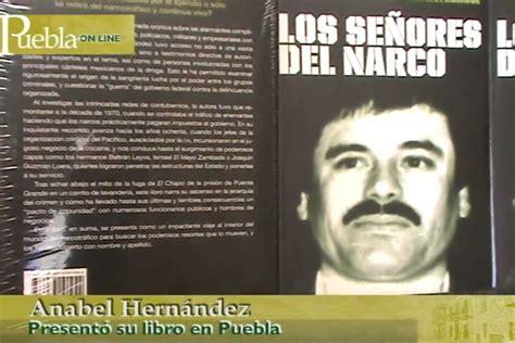 libro seor del mundo presentaci 243 n del libro quot los se 241 ores del narco quot en puebla youtube
