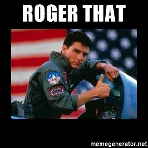Roger Meme - roger that top gun thumbs up meme generator