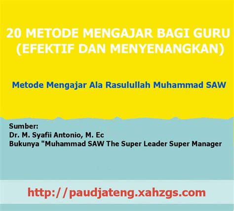 Nabi Muhammad Saw The Leader Manager Edisi Biasa 20 metode mengajar bagi guru efektif menyenangkan paud jateng