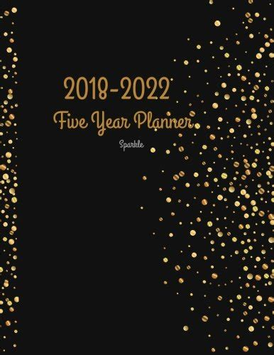 2018 2022 aster five year planner agenda planner for the next five years 60 months calendar 8 5 x 11 2018 2022 monthly schedule organizer 5 year diary 5 year calendar logbook books 2018 2022 sparkle five year planner 2018 2022 monthly
