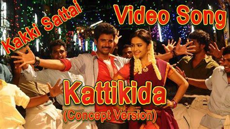 theme music kakki sattai kakki sattai kattikida video song concept version arun