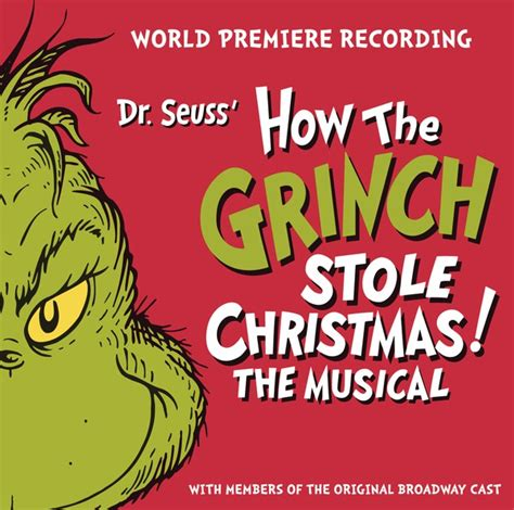 dr seuss grinch stole christmas musical