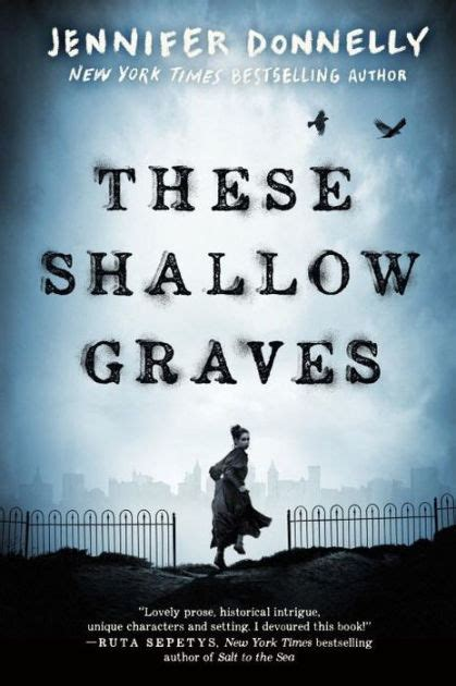 libro the shallow grave a these shallow graves by jennifer donnelly paperback barnes noble 174
