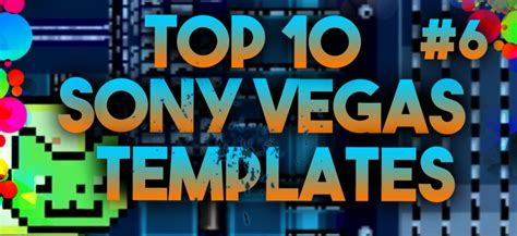 top 10 sony vegas intro templates 6 free downloads