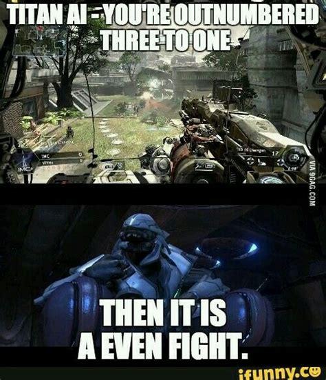 Titanfall Meme - titanfall halo meme halo titanfall meme halo