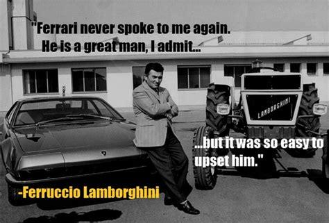 ferruccio lamborghini quotes cars american manliness