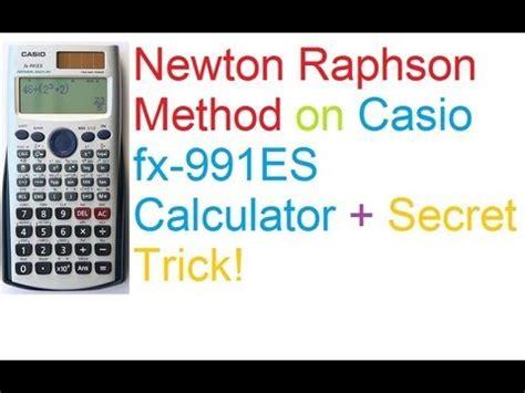 tutorial casio fx 9860gii newton raphson method on casio fx 991es calculator