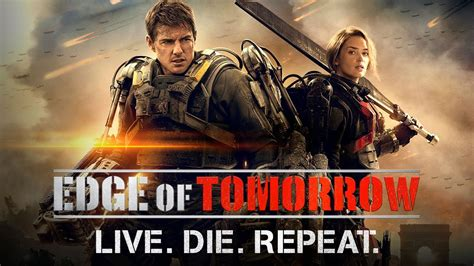 Live Die Repeat official edge of tomorrow live die repeat trailer