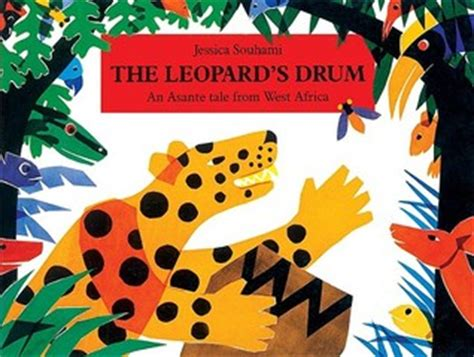 leopard s blood a leopard novel books the leopard s drum an asante tale from west africa by