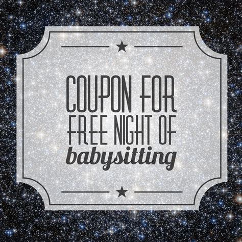 Free Printable Coupons For Babysitting The Gift Of Babysitting My Crazy Blessed Life Free Babysitting Coupon Template