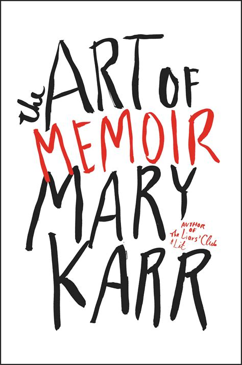 the only in the world a memoir books the of memoir by karr review