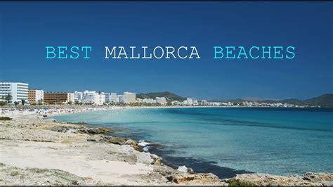 best beaches mallorca best beaches of mallorca spain