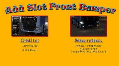 add slot bumper scania   tuning mod euro truck simulator  mods