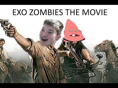 youtube film exo exo zombies the movie youtube