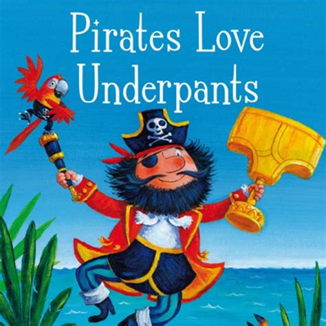 pirates love underpants pirates love underpants google search pirate party