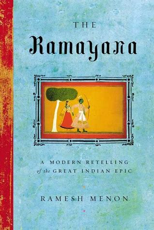 the a modern day retelling of books the ramayana a modern retelling of the great indian epic