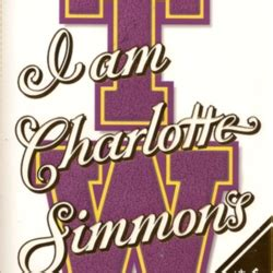i am charlotte simmons 0099479028 i am charlotte simmons a novel by tom wolfe librarything