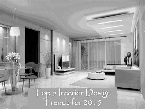 top four interior design trends for 2015 1938 news top 5 interior design trends for 2015