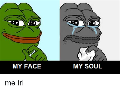 my or my my my soul me irl irl meme on sizzle