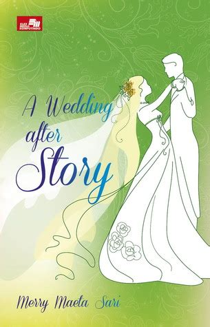 Novel The Wedding After Story Peek A Book Review Novel A Wedding After Story Merry
