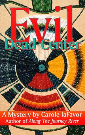 evil dead center a mystery by carole lafavor