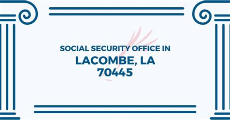 social security office in lacombe louisiana 70445 get