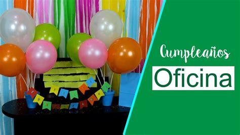 decorar un escritorio de oficina cumplea 209 os en la oficina como decorar un escritorio y