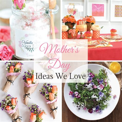themes we love mother s day ideas we love linentablecloth